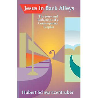Jesus in Back Alleys by Schwartzentruber & Hubert