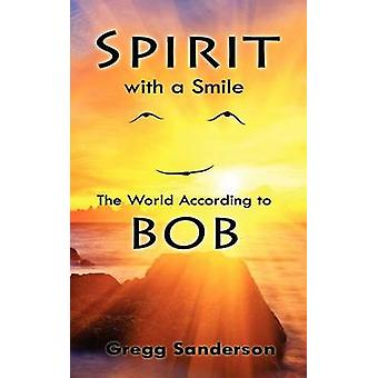Spirit with a Smile by Sanderson & Gregg