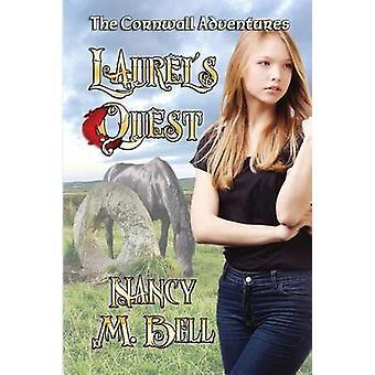 Laurels Quest by Bell & Nancy M.