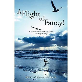 A Flight of Fancy by Henderson Smith & Margaret