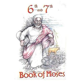 6th and 7th Books of Moses by Books & Lushena