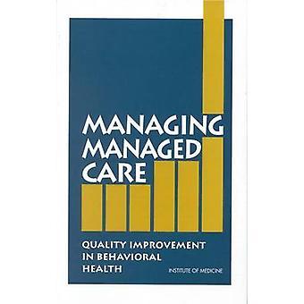 Managing Managed Care - Qualitätsverbesserung in der Verhaltensgesundheit von Ma