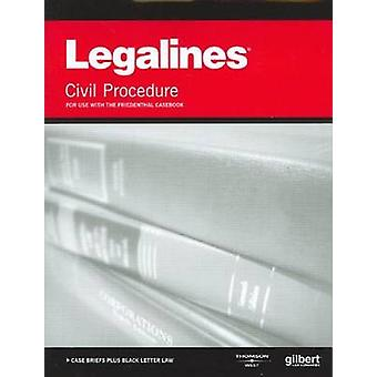 Legalines on Civil Procedure - Keyed to Friedenthal by Academic West