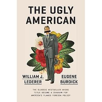 The Ugly American by Eugene Burdick - 9780393356724 Book