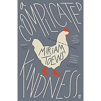 A Complicated Kindness by Miriam Toews - 9780571341009 Book