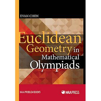 Euclidean Geometry in Mathematical Olympiads by Evan Chen - 978088385