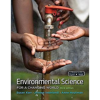 Scientific American Environmental Science for a Changing World by Sus