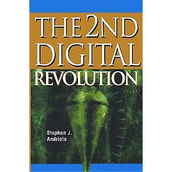 The 2nd Digital Revolution by Stephen J. Andriole - 9781591408017 Book