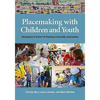 Placemaking with Children and Youth - Participatory Practices for Plan