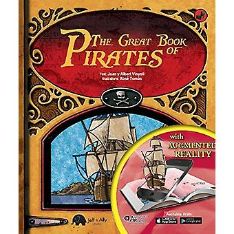 The Great Books of Pirates- With Augmented Realty by Joan Y Albert Vi