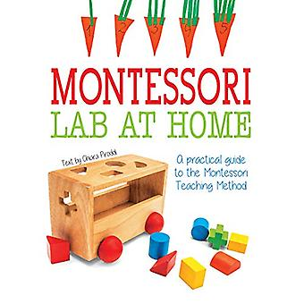 Montessori Lab at Home - A Practical Guide about Montessori Teaching M