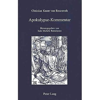 Apokalypse-Kommentar - Herausgegeben Von Italo Michele Battafarano by