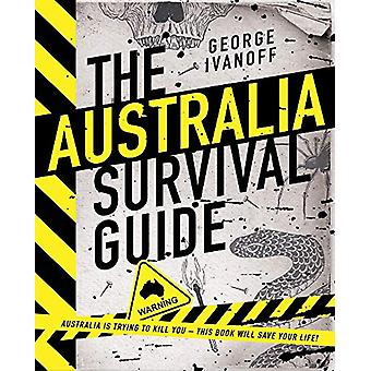 The Australia Survival Guide by George Ivanoff - 9780143796572 Book