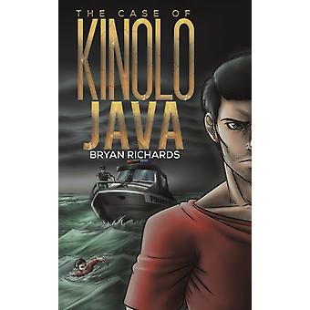 The Case of Kinolo Java by Bryan Richards