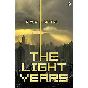The Light Years door R.W.W. Greene - 9780857668363 Boek
