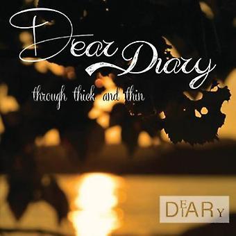 Dear Diary - Through Thick & Thin [CD] USA import