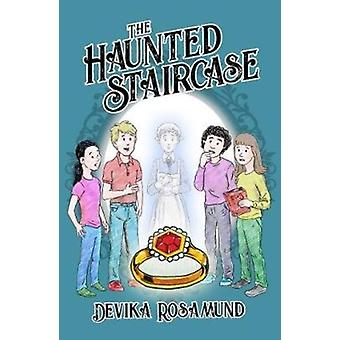 The Haunted Staircase by Rosamund & Devika