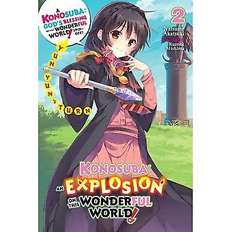 Konosuba: An Explosion on This Wonderful World!, Vol.� 2 (light novel)
