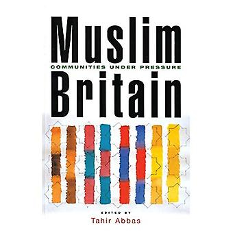 Muslim Britain: Communities Under Pressure