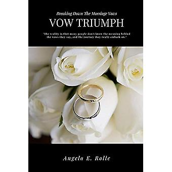 Vow Triumph by Angela Rolle - 9780578514055 Book