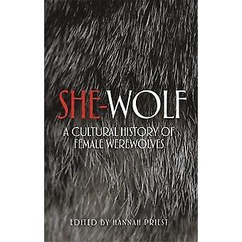 -تاريخ الثقافي للإناث ذئاب ضارية بالكاهن هانا--وولف