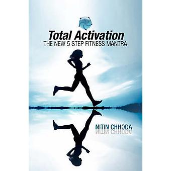 Total Activation by Nitin Chhoda - 9781425797829 Book