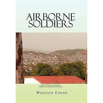 Airborne Soldiers by Winston Forde - 9781453564516 Book