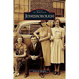 Jonesborough by Sonya A Haskins - 9781531612306 Book