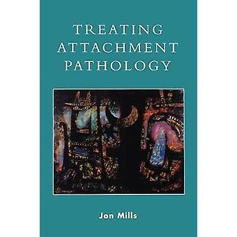 Trattamento della patologia dell'attaccamento
