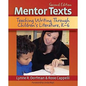 Mentor Texts by Lynne R. DorfmanRose Cappelli
