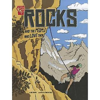 Rocks and the People Who Love Them Adventures in Science by Nel Yomtov