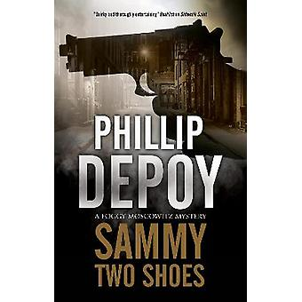 Sammy Two Shoes