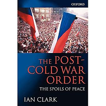 The Post-Cold War Order: The Spoils of Peace