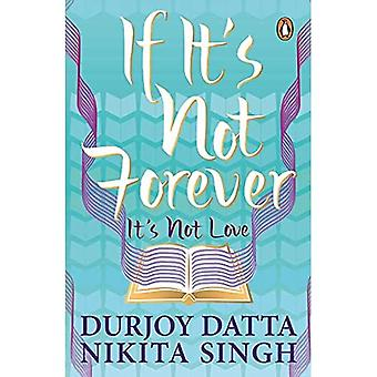 If It's Not Forever. It's Not Love