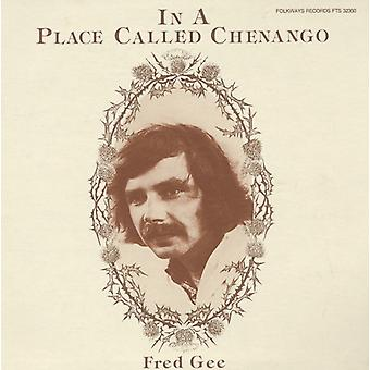 Fred Gee - In a Place Called Chenango [CD] USA import