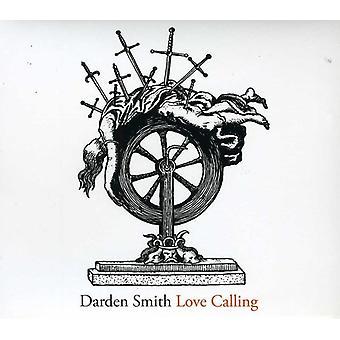 Darden Smith - importação EUA amor chamando [CD]