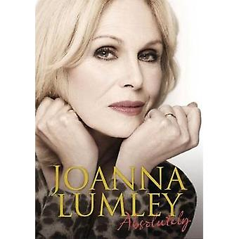 Absolutely by Joanna Lumley