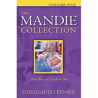 La collezione Mandie - Vol. 5 - 21-25 di Lois Gladys Leppard - 978076