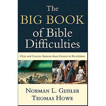 Il grande libro della Bibbia Difficoltà - risposte chiare e Concise da Ge