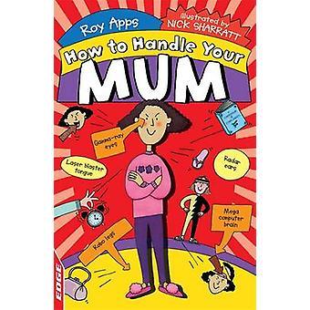 Your Mum by Roy Apps - Nick Sharratt - 9781445123936 Book
