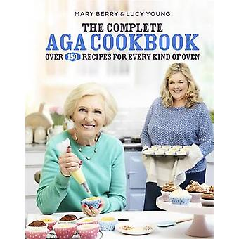 Das komplette Aga-Kochbuch von Mary Berry - Lucy Young - 9781472222640