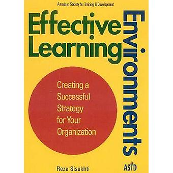 Effective Learning Environments by Reza Sisakhti - 9781562860929 Book