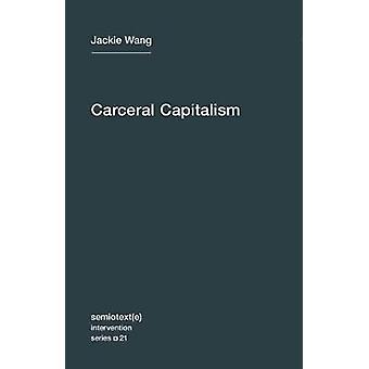 Certärkapitalism - Volym 21 av Jackie Wang - 9781635900026 Bok