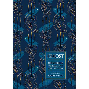 Ghost af Louise Welsh - 9781784080174 bog