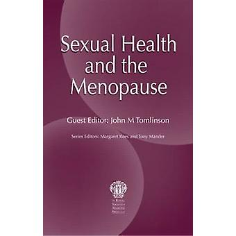 Sexual Health and the Menopause by David W. Purdie - Margaret Rees -