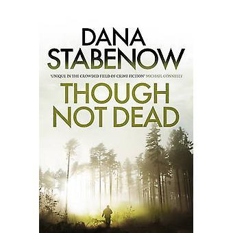 Choć nie żyje przez Dana Stabenow - dokonać rezerwacji 9781908800794