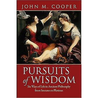 المساعي للحكمة-ستة طرق للحياة في الفلسفة القديمة من سكرة