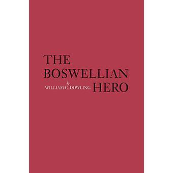 O herói de Boswellian por William C. Dowling - 9780820333106 livro