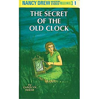 The Secret of the Old Clock: 001 (Nancy Drew Mysteries)
