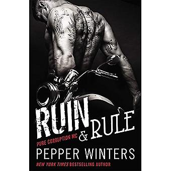 Ruin and Rule (Pure Corruption)
